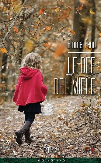 Emma Fenu Le Dee del Miele